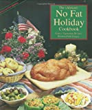 Grogan, Bryanna Clark: The Almost No-Fat Holiday Cookbook: Festive Vegetarian Recipes