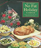 The Almost No-Fat Holiday Cookbook: Festive…