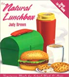 The Natural Lunchbox: Vegetarian Meals for…