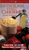 Stepaniak, Joanne: The Nutritional Yeast Cookbook: Recipes Using Red Star Vegetarian Support Formula
