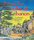 Abbas, M. A.: From the Tables of Lebanon: Traditional Vegetarian Cuisine
