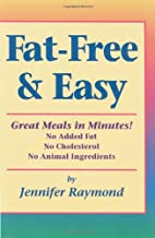 Fat-Free & Easy: Great Meals in Minutes by…
