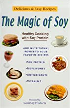 The Magic of Soy by Genisoy Products