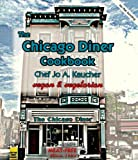 Kaucher, Jo A.: The Chicago Diner Cookbook