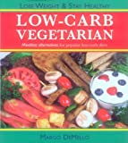 Demello, Margo: Low-Carb Vegetarian