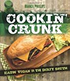 Cookin' Crunk: Eating Vegan in the…
