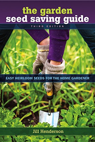 the-garden-seed-saving-guide-easy-heirloom-seeds-for-the-home