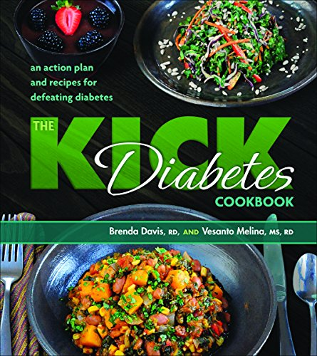 the-kick-diabetes-cookbook-an-action-plan-and-recipes-for-defeating-diabetes