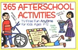 Ellison, Sheila: 365 Afterschool Activities: Tv-Free Fun for Kids 7-12