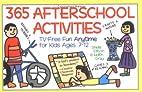 365 Afterschool Activities by Sheila Ellison