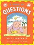 Zimmerman, Bill: A Book of Questions: A Playful Journal to Keep Thoughts and Feelings