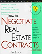 How to Negotiate Real Estate Contracts: For…