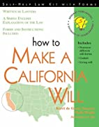 How to Make a California Will (Self-Help Law…