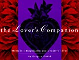 Gregory J. P. Godek: The Lover's Companion: Romantic Inspiration and Creative Ideas