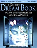 Holloway, Gillian: The Complete Dream Book: Discover What Your Dreams Tell About You and Your Life