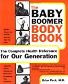 The Baby Boomer Body Book. The Complete…