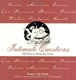 Gregory J. P. Godek: Intimate Questions: 459 Ways to Bring You Closer