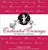 Gregory J. P. Godek: Enchanted Evenings