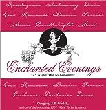 Gregory J. P. Godek: Enchanted Evenings