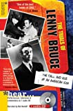 Collins, Ronald K. L.: The Trials of Lenny Bruce : The Fall and Rise of an American Icon