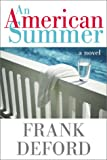 Deford, Frank: An American Summer