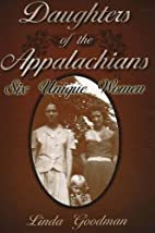 Daughters of the Appalachians: Six Unique…