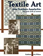 Textile Art from Southern Appalachia: The…