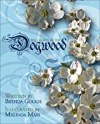 The Legend of the Dogwood by Brenda Gough