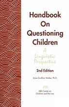 Handbook on Questioning Children: a…