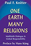 Knitter, Paul F.: One Earth Many Religions: Multifaith Dialogue and Global Responsibility