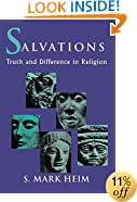 Salvations: Truth and Difference in Religion (Faith Meets Faith Series)