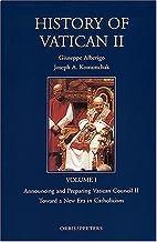 The History of Vatican II, Vol. 1:…