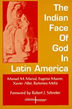 The Indian Face of God in Latin America…