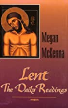Lent: The Daily Readings : Reflections and…