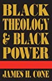 Cone, James H.: Black Theology and Black Power