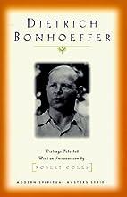 Dietrich Bonhoeffer (Modern Spirituality…