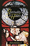 Sheldrake, Philip: Spirituality and History: Questions of Interpretation and Method