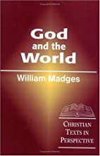 God and the world by William Madges