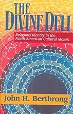 The Divine Deli: Religious Identity in the…