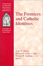 The frontiers and Catholic identities by…