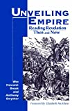 Howard-Brook, Wes: Unveiling Empire: Reading Revelation Then and Now