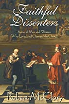 Faithful Dissenters: Stories of Men and…