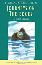 Journeys on the Edges: The Celtic Tradition…