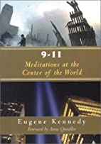 9-11: Meditations at the Center of the World…