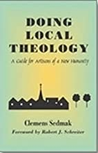 Doing Local Theology: A Guide for Artisans…
