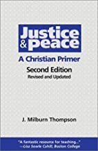Justice and Peace: A Christian Primer by…