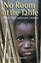 No Room at the Table: Earth's Most…