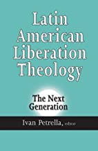 Latin American Liberation Theology: The Next…