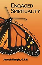 Engaged Spirituality: Faith Life in the…