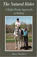 The Natural Rider: A Right-Brain Approach to…